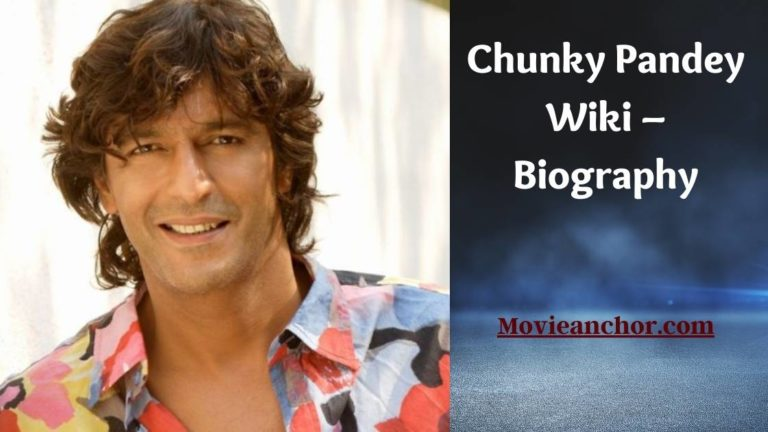 Chunky Pandey Wiki – Biography, Lifestyle, Net Worth, Family, & Favourites