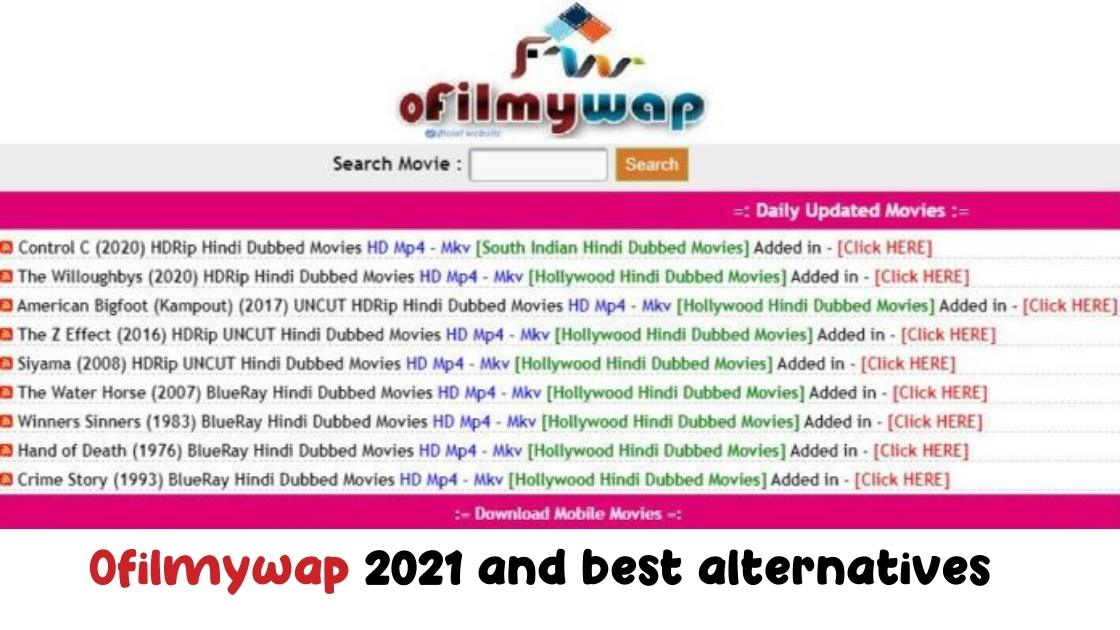 Ofilmywap 2021 and best alternatives- Download latest ...