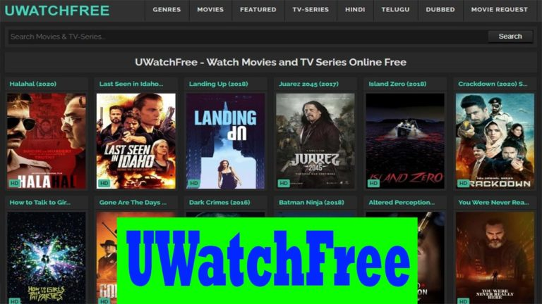 UWatchFree 2021 and alternatives – Download and Watch all Movies and TV Series Online Free